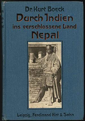 Durch Indien ins Verschlossene Land Nepal.: Boeck (K.)