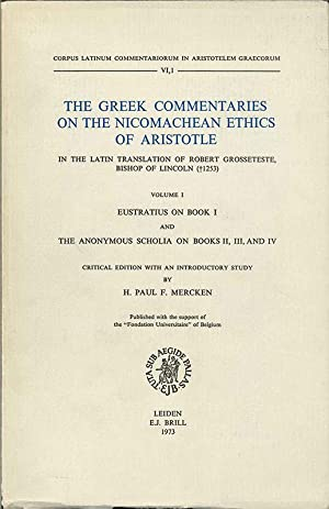 The Greek Commentaries on the Nicomachean Ethics: Aristotle. Marcken (H.P.F.)