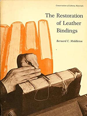 The Restoration of Leather Bindings (LTP PUBLICATIONS: Bernard C. Middleton