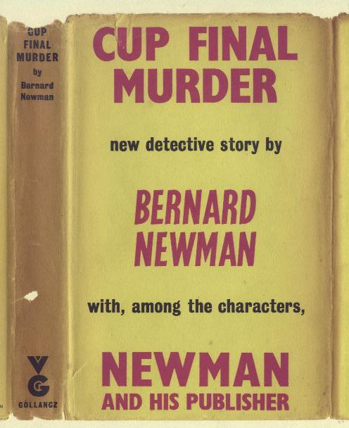 CUP FINAL MURDER BERNARD NEWMAN