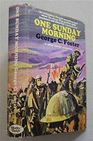 ONE SUNDAY MORNING: GEORGE C FOSTER