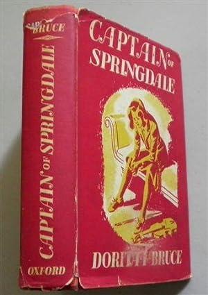 CAPTAIN OF SPRINGDALE: DORITA FAIRLIE BRUCE