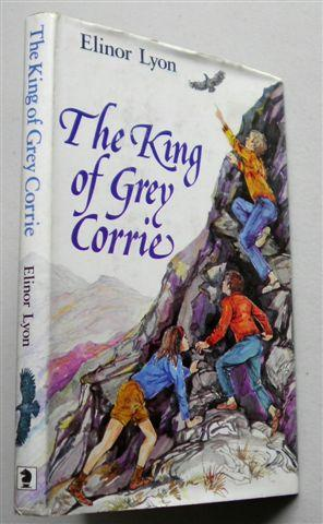 THE KING OF GREY CORRIE: ELINOR LYON