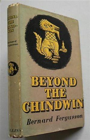BEYOND THE CHINDWIN: BERNARD FERGUSSON