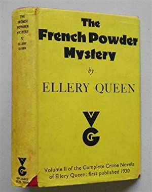 THE FRENCH POWDER MYSTERY ,a Problem in: ELLERY QUEEN