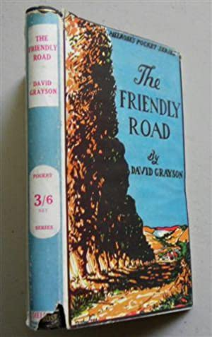 THE FRIENDLY ROAD ,new Adventures in Contentment: DAVID GREYSON