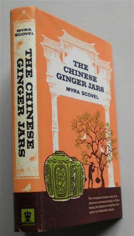 THE CHINESE GINGER JARS: MYRA SCOVEL