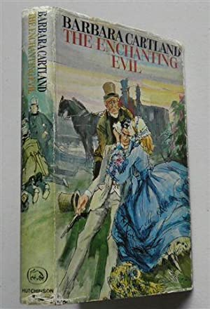 THE ENCHANTING EVIL: BARBARA CARTLAND