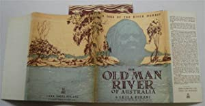 THE OLD MAN OF THE RIVER of AUSTRALIA: LEILA PIRANI