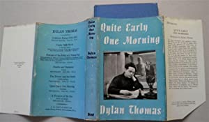 QUITE EARLY ONE MORNING ,broadcasts By Dylan: DYLAN THOMAS