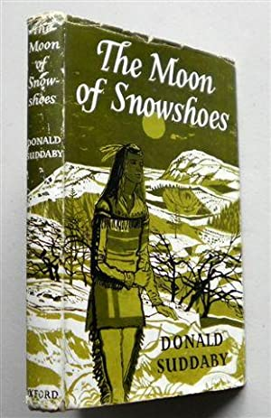 THE MOON OF SNOWSHOES: DONALD SUDDABY