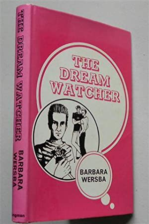 THE DREAM WATCHER: BARBARA WERSBA