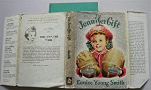 THE JENNIFER GIFT: EUNICE YOUNG SMITH