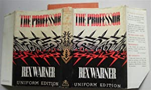 THE PROFESSOR ,a Novel: REX WARNER