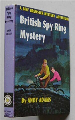BRITISH SPY RING MYSTERY ,a Biff Brewster Mystery Adventure: ANDY ADAMS