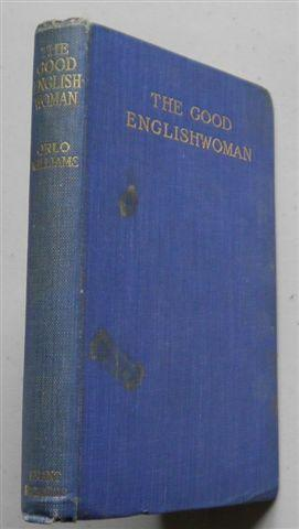 THE GOOD ENGLISHWOMAN: ORLO WILLIAMS MC
