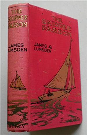 THE SKIPPER PARSON on the Bays and Barrens of Newfoundland: JAMES LUMSDEN