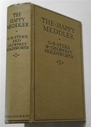 THE HAPPY MEDDLER: G B STERN & GEOFFREY HOLDSWORTH