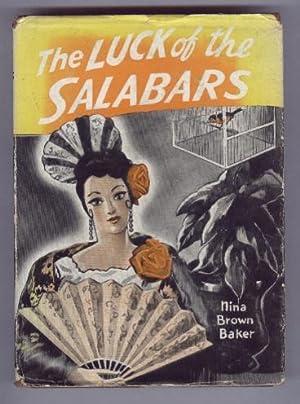 THE LUCK OF THE SALABARS: NINA BROWN BRAKER