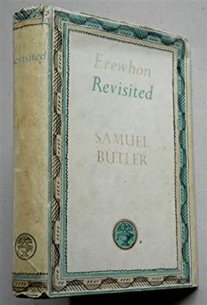 EREWHON REVISITED: SAMUEL BUTLER