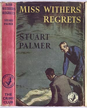 MISS WITHERS REGRETS: STUART PALMER