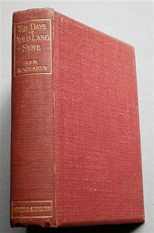 THE DAYS OF AULD LANGSYNE: IAN MACLAREN