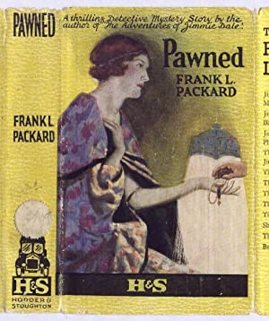 PAWNED: Frank l Packard
