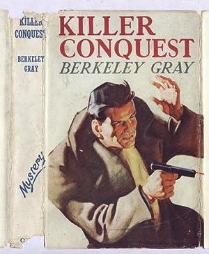 KILLER CONQUEST: BERKELEY GRAY