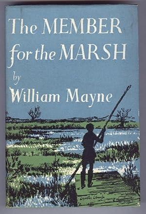 THE MEMBER FOR THE MARSH: WILLIAM MAYNE