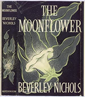 THE MOON FLOWER: BEVERLEY NICHOLS