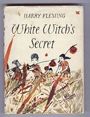 WHITE WITCH'S SECRET ,White Witches Secret: HARRY FLEMING