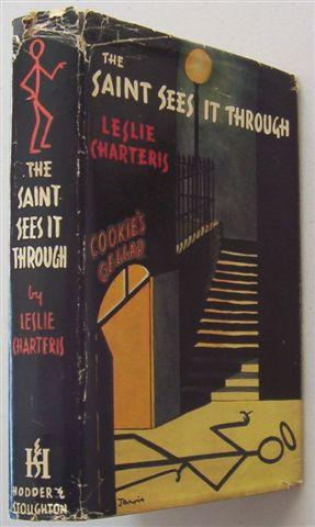 THE SAINT SEES IT THROUGH: LESLIE CHARTERIS