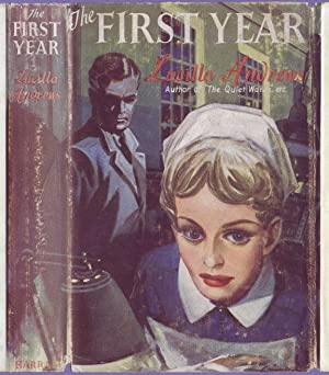 THE FIRST YEAR: LUCILLA ANDREWS