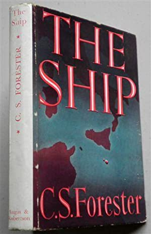 THE SHIP: C S FORESTER