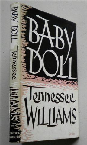 BABY DOLL: TENNESSEE WILLIAMS