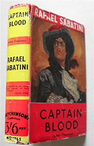 CAPTAIN BLOOD ,his Odyssey: RAFAEL SABATINI