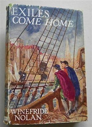EXILES COME HOME: WINEFRIDE NOLAN