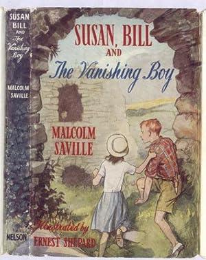 SUSAN BILL and the Vanishing Boy: MALCOLM SAVILLE
