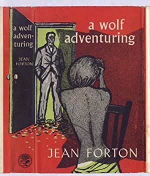 A WOLF ADVENTURING: JEAN FORTON