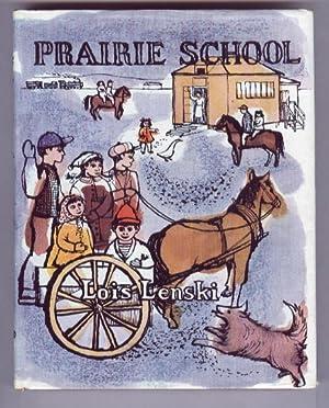 PRAIRIE SCHOOL: LOIS LENSKI