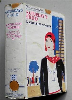 SATURDAY'S CHILD ,saturdays Child: KATHLEEN NORRIS