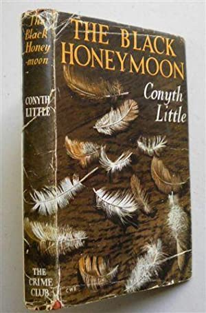 THE BLACK HONEYMOON: CONYTH LITTLE