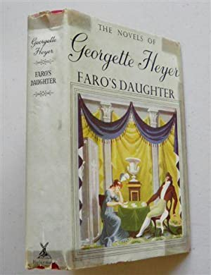 FARO'S DAUGHTER: GEORGETTE HEYER