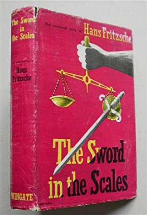 THE SWORD IN THE SCALES: HANS FRITZSCHE