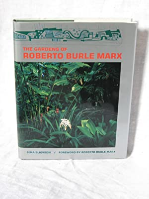 THE GARDENS OF ROBERTO BURLE MARX.: Eliovson, Sima