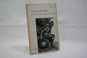 Adrian de Vries und seine kirchlichen Bronzekunstwerke: Cahn, Erich B.: