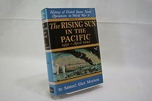 Rising Sun in the Pacific: 1931 -: Morison, Samuel Eliot