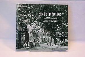 Steinhude von 1300 bis 2000. ( = Fotos, Zeichnungen und Texte gesammelt von Rudi Diersche ): Rudi ...