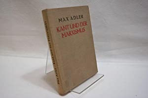 Kant und der Marxismus : gesammelte Aufsätze: Adler, Max, 1873-1937: