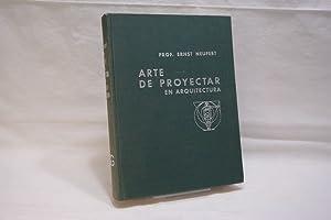 Arte de Proyectar en Arquitectura. Fundamentos, Normas: Neufert, Ernst Prof.: